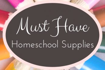Must Have Homeschool Supplies