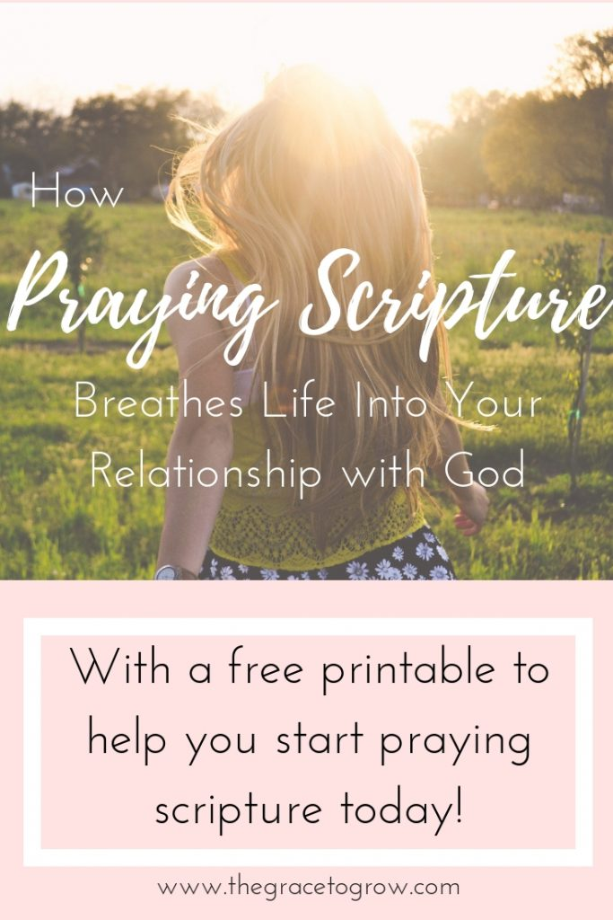 How Praying Scripture can breathe life into your relationship with God. With free printable to get you started praying scripture!