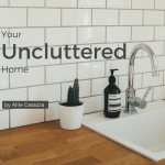 your-unlcuttered-home-live-intentionally