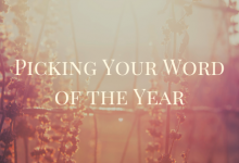 How to pick a word of the year. This is the process that will ground your next 365 days. Free worksheet and printable included to help you pick the right word of the year for you. #wordoftheyear #newyears #newyearsresolution #words#bullethournal #intention #purpose
