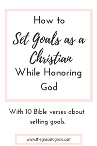 how-to-set-goals-and-honor-god