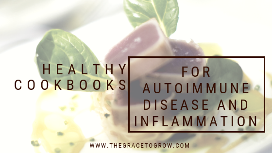 Healthy-cookbooks-for-autoimmune-disease-and-inflammation