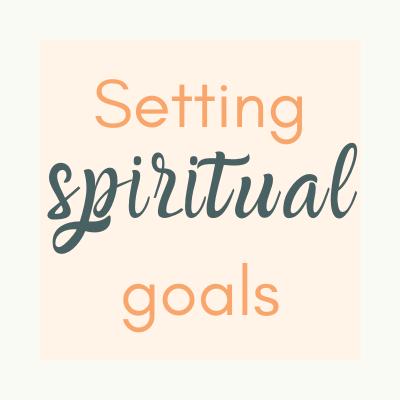 setting-spiritual-goals