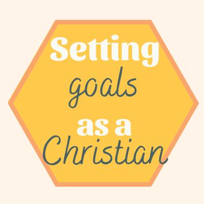 setting-goals-as-a-christian