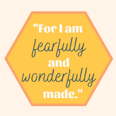 for-i-am-fearfully-and-wonderfully-made