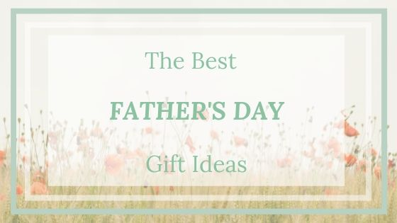 the-best-father's-day-gift-ideas