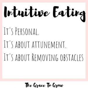 what-is-intuitive-eating-it's-personal-it's-about-attunement-it's-about-removing-obstacles