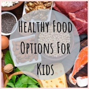 healthy-food-options-for-kids