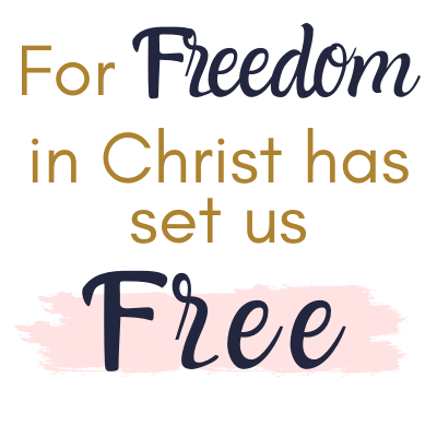 for-freedom-in-christ-has-set-us-free