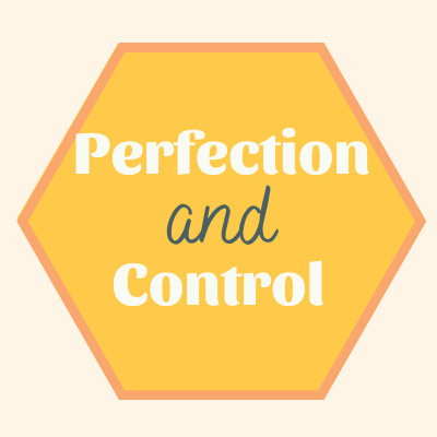 perfection-and-control